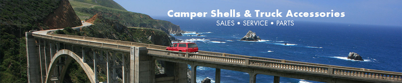 Camper Shells and Truck Accessories - Sales, Service and Parts